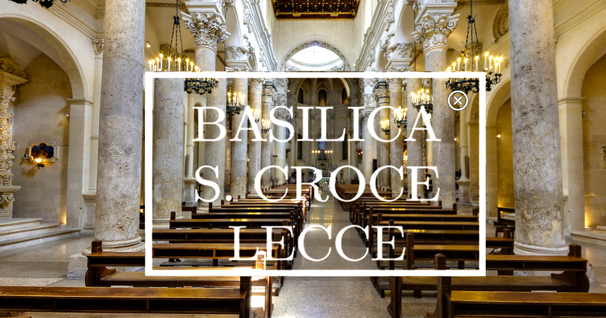 VIRTUAL TOUR DELLA BASILICA DI SANTA CROCE
